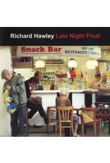 Hawley, Richard - Late Night Final CD