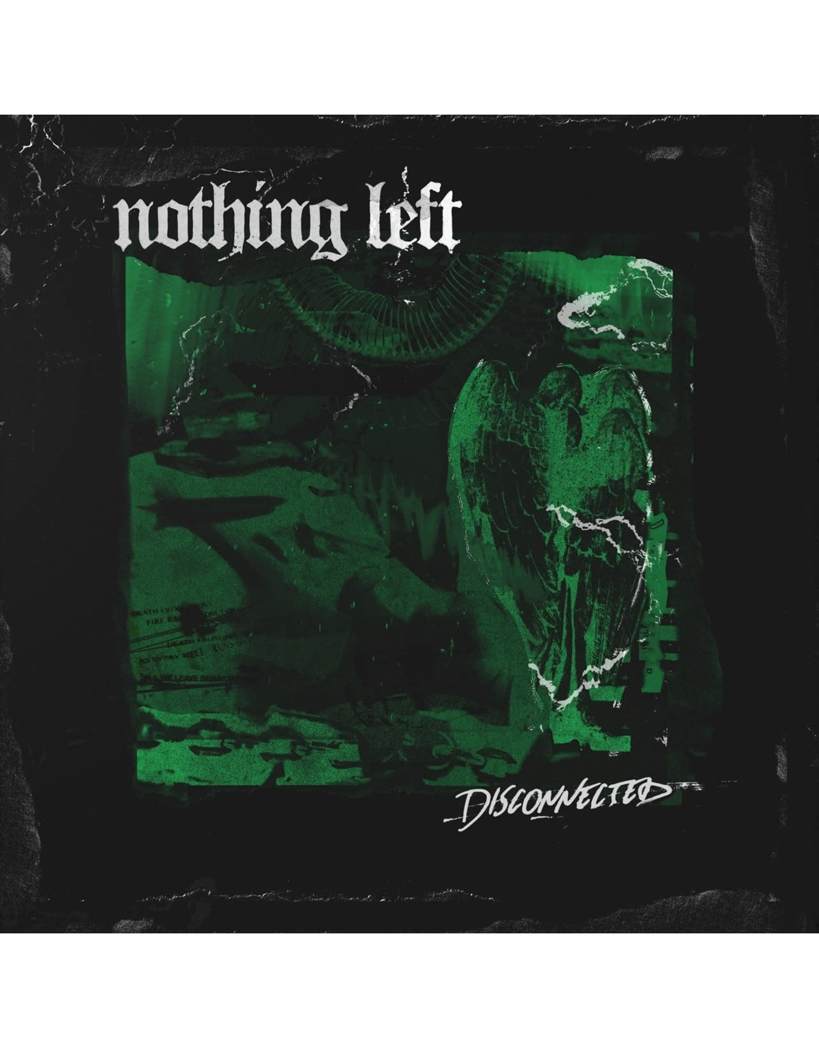 Nothing Left - Disconnected CD