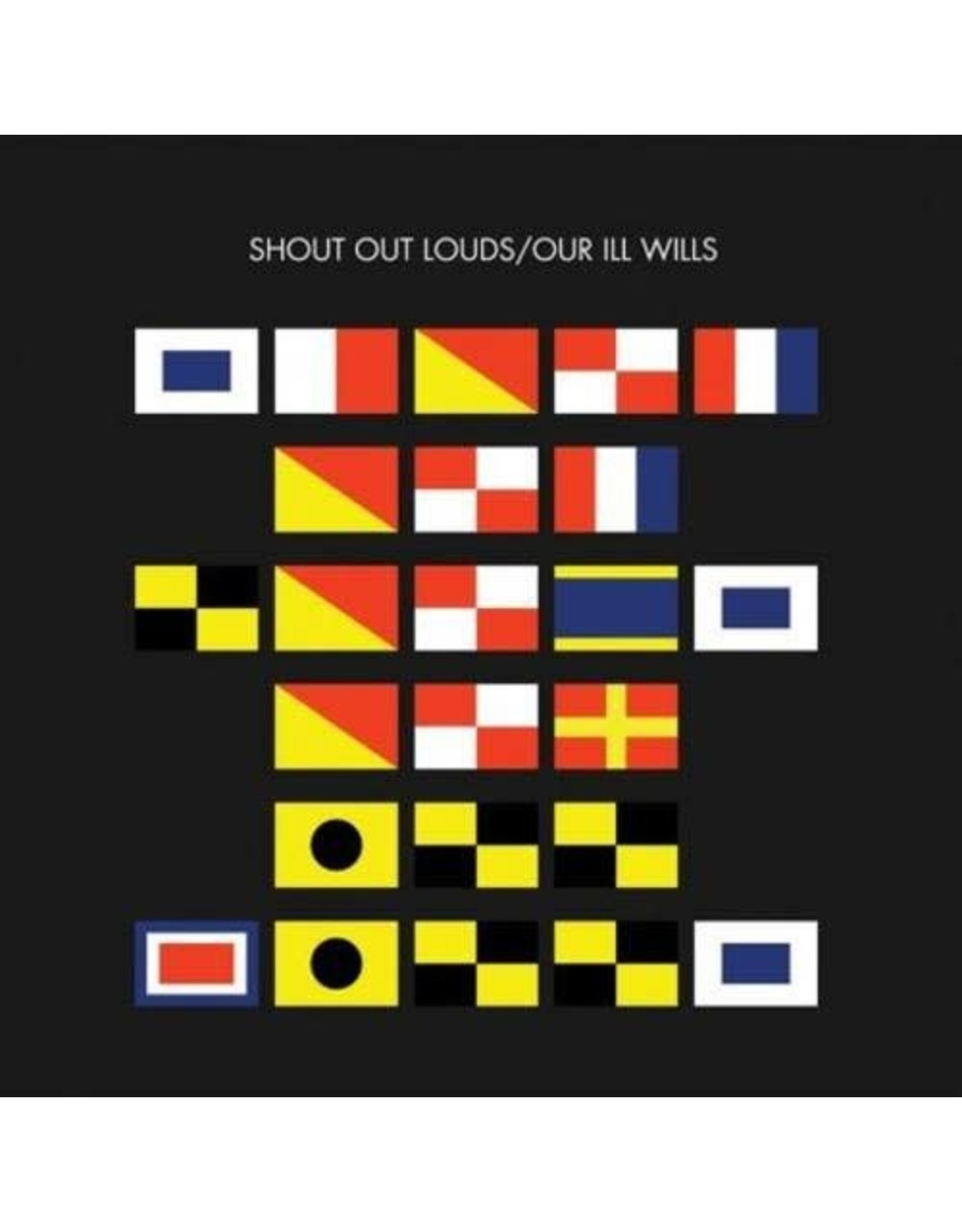 Our Ill Wills - Shout Out Louds CD