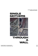 Single Mothers - Through a Wall CD