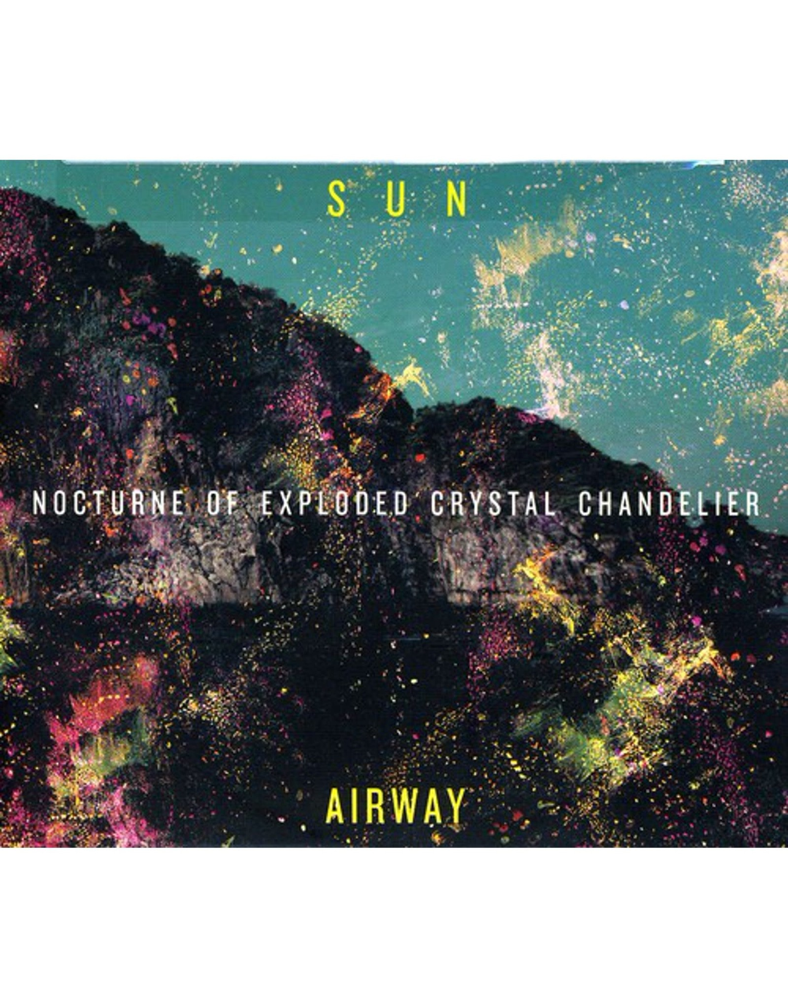 Sun Airway - Nocturne of Exploded Crystal Chandelier CD