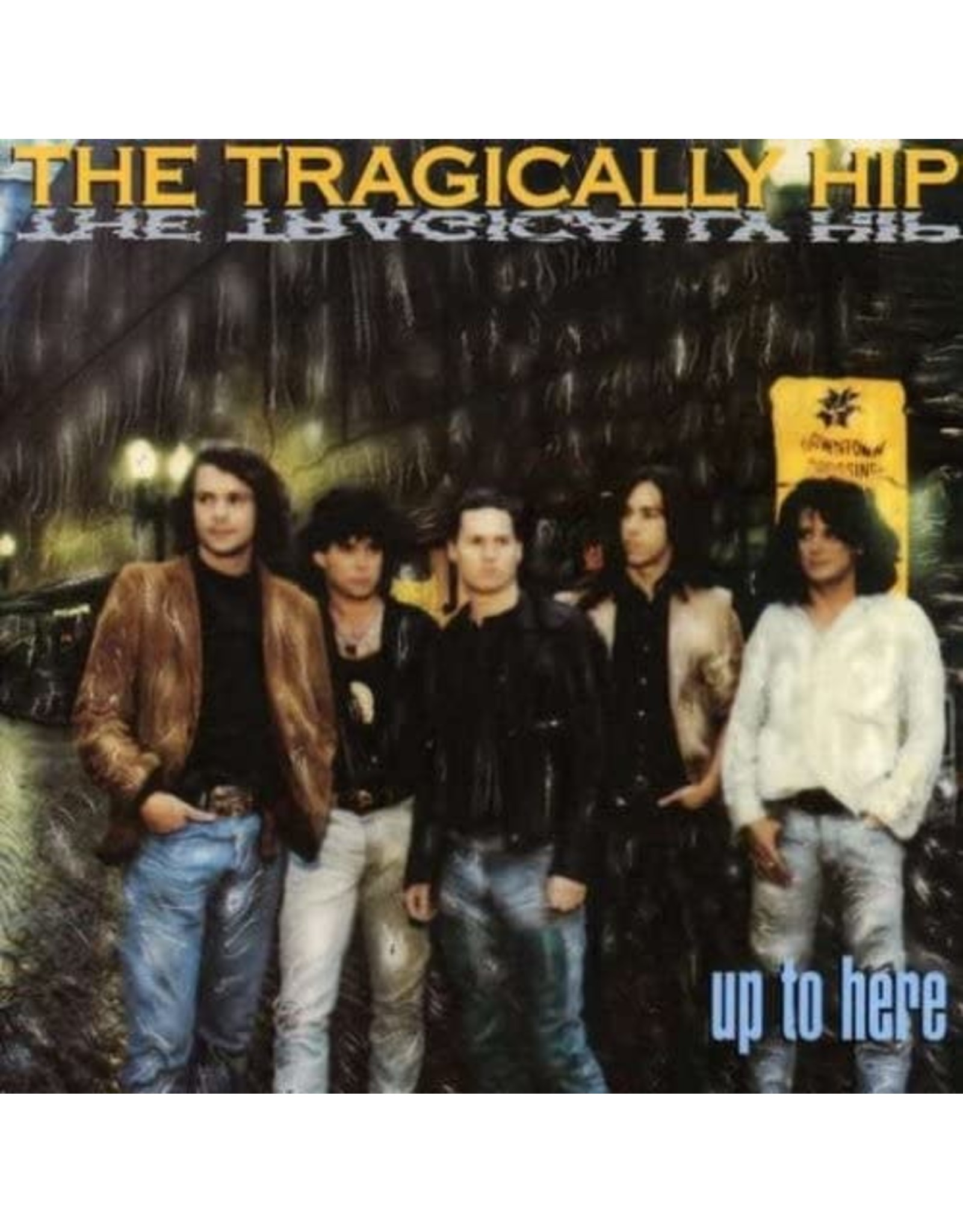 Tragically Hip - Up To Here CD