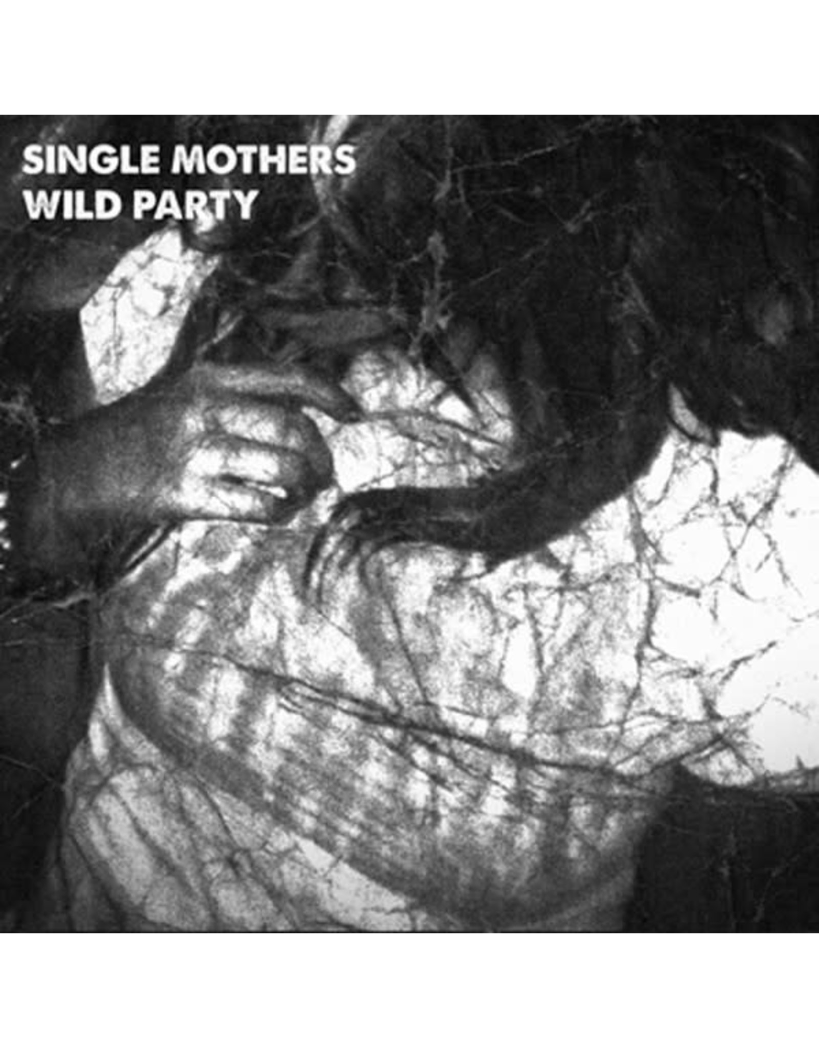 """Single Mothers - Wild Party 7"""""""