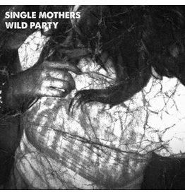 Single Mothers - Wild Party 7""