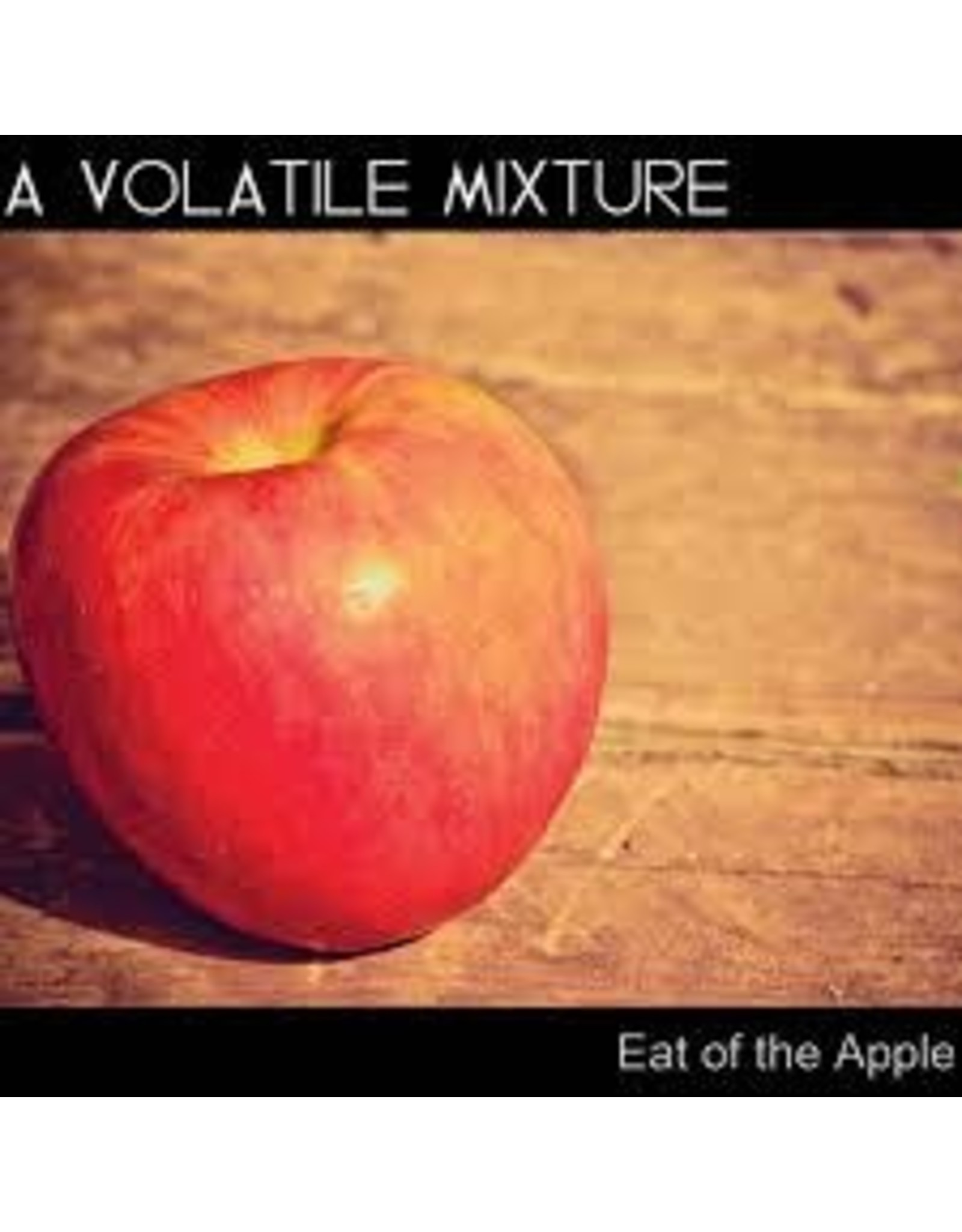 "A Volatile Mixture - Eat of the Apple 7"" +adapter"