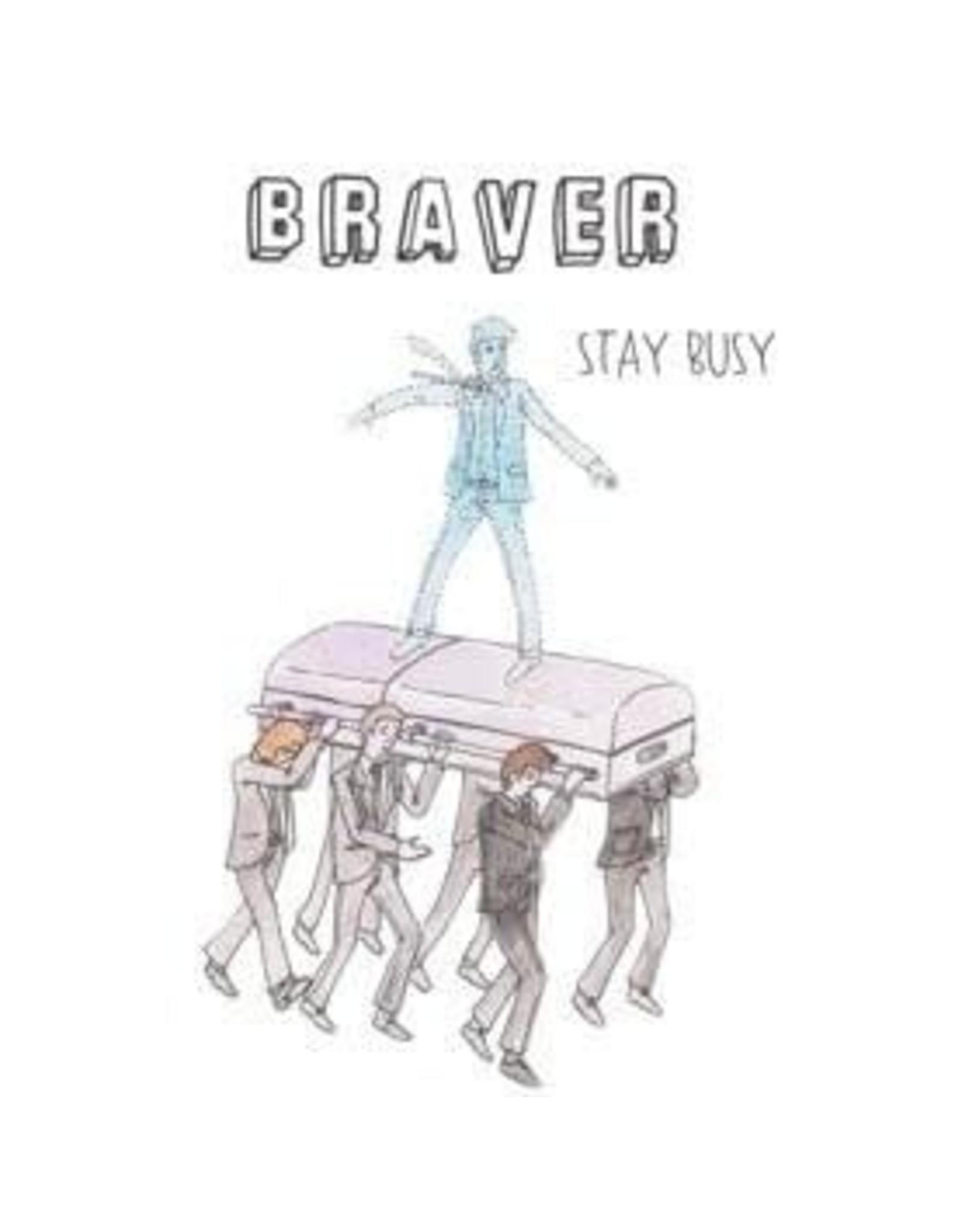 Braver - Stay Busy LP