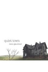 Gauthier, Deni - Quiet Town LP