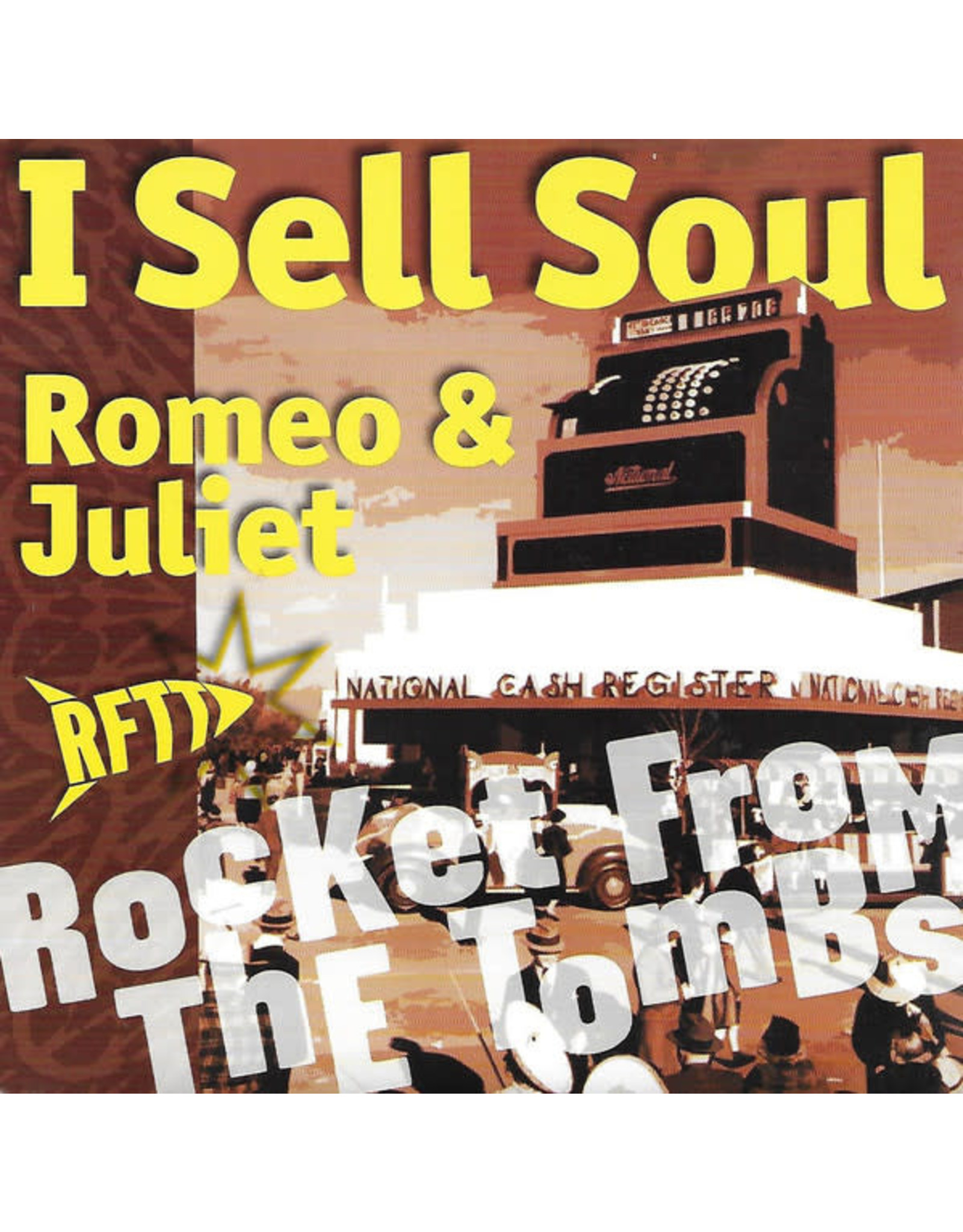 Rocket From The Tombs - I Sell Soul 7""