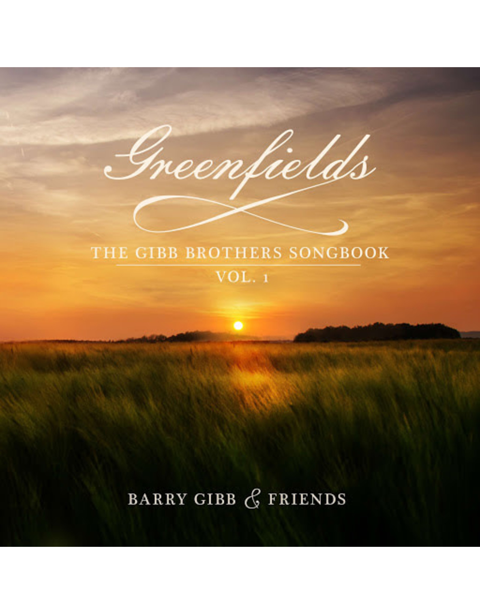 Gibb, Barry & Friends - Greenfields: The Gibb Brothers' Songbook Vol. 1 LP