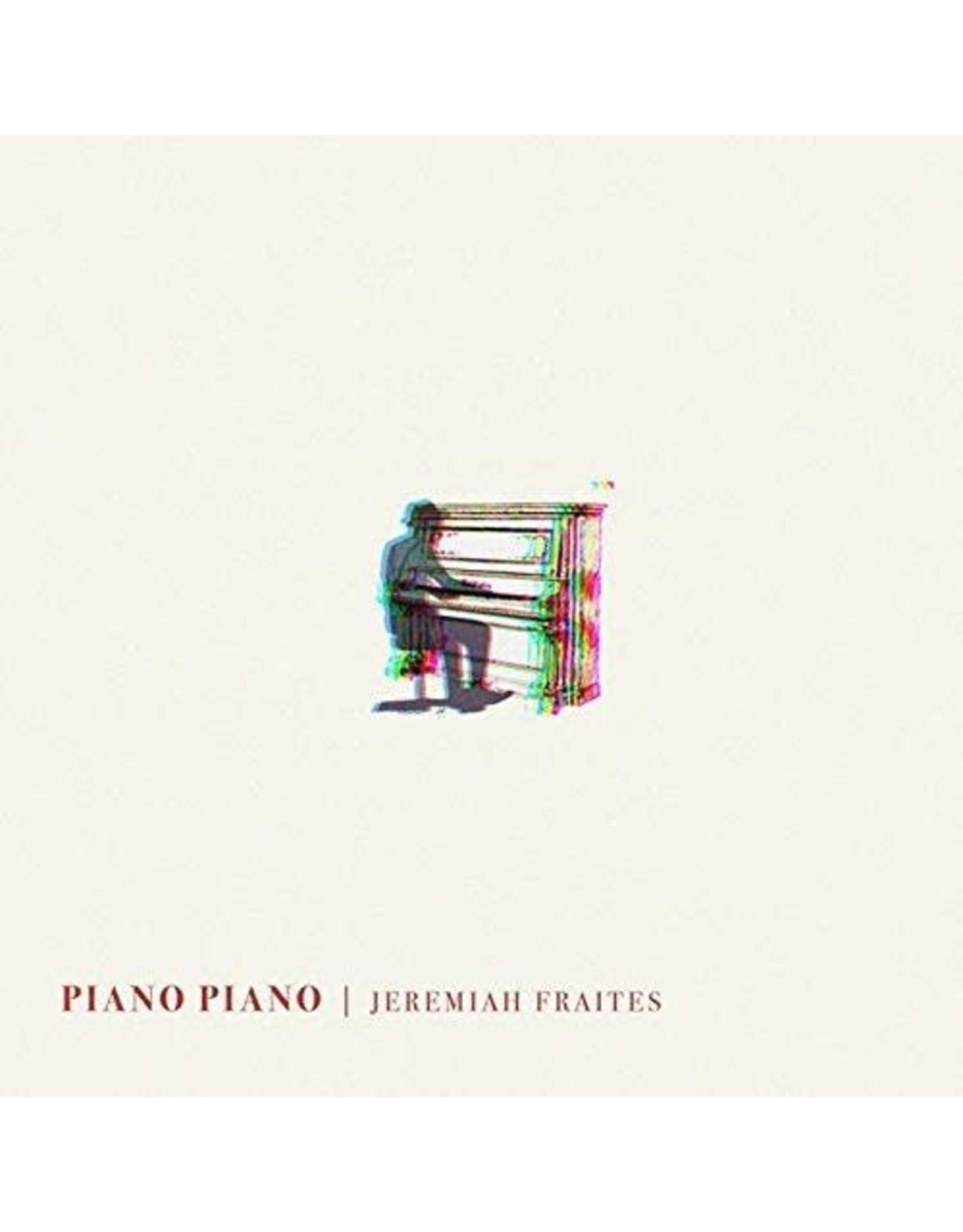 Fraites, Jeremiah - Piano Piano LP