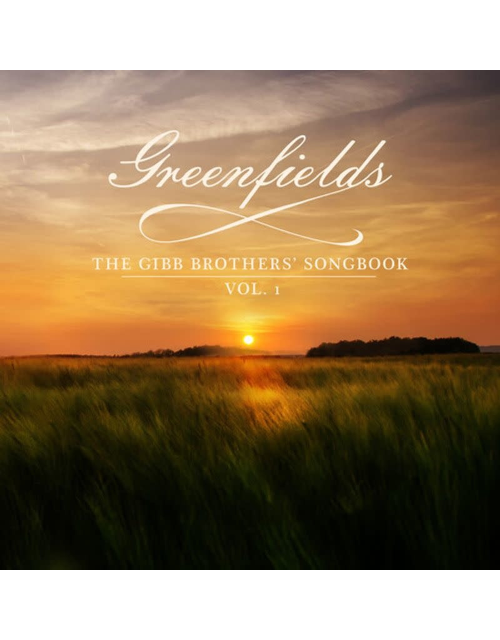 Gibb, Barry & Friends - Greenfields: The Gibb Brothers' Songbook Vol. 1 CD