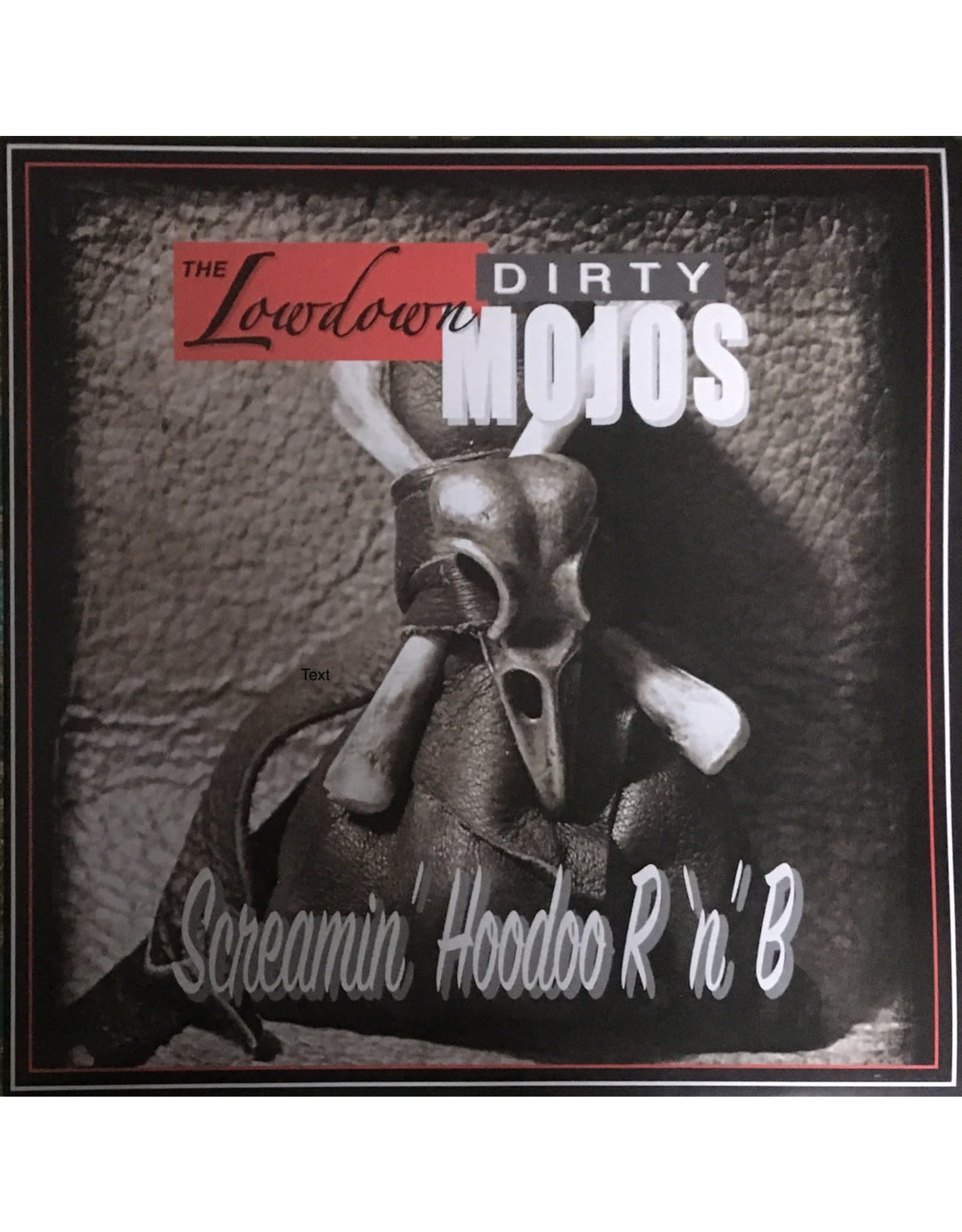 Lowdown Dirty Mojos, The - Screamin' Hoodoo R 'n' B LP