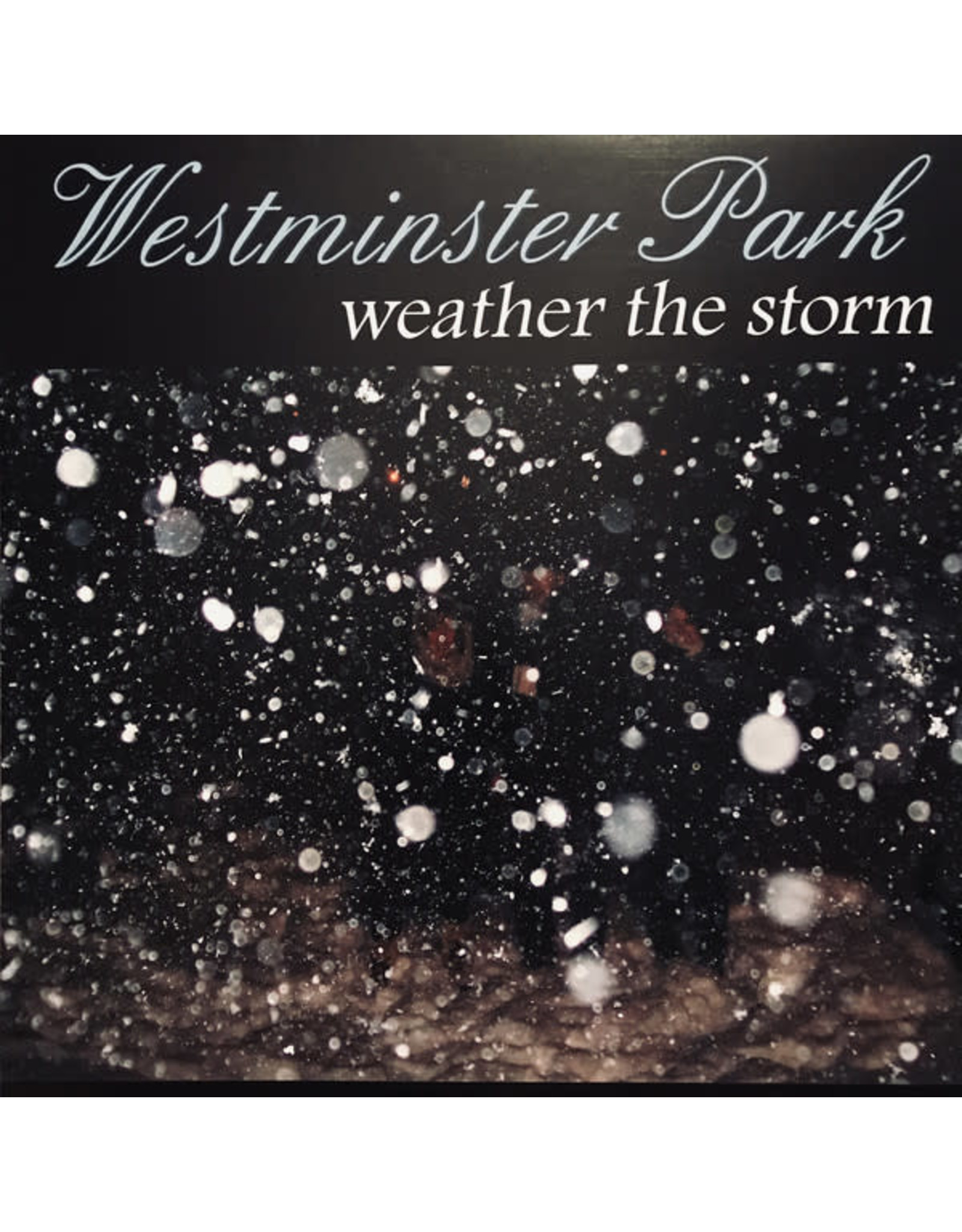 Westminster Park - Weather The Storm LP