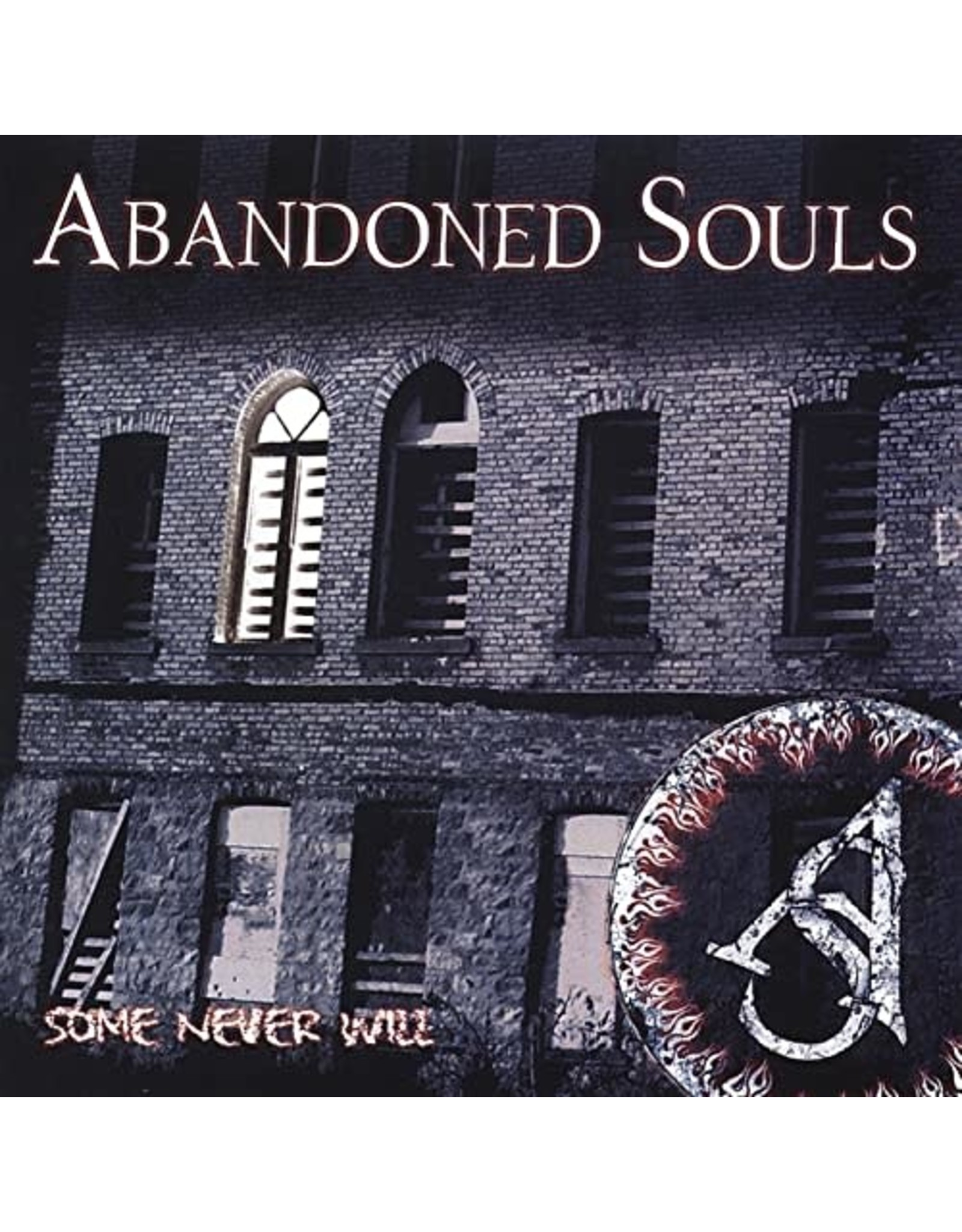Abandoned Souls - Some Never Will CD
