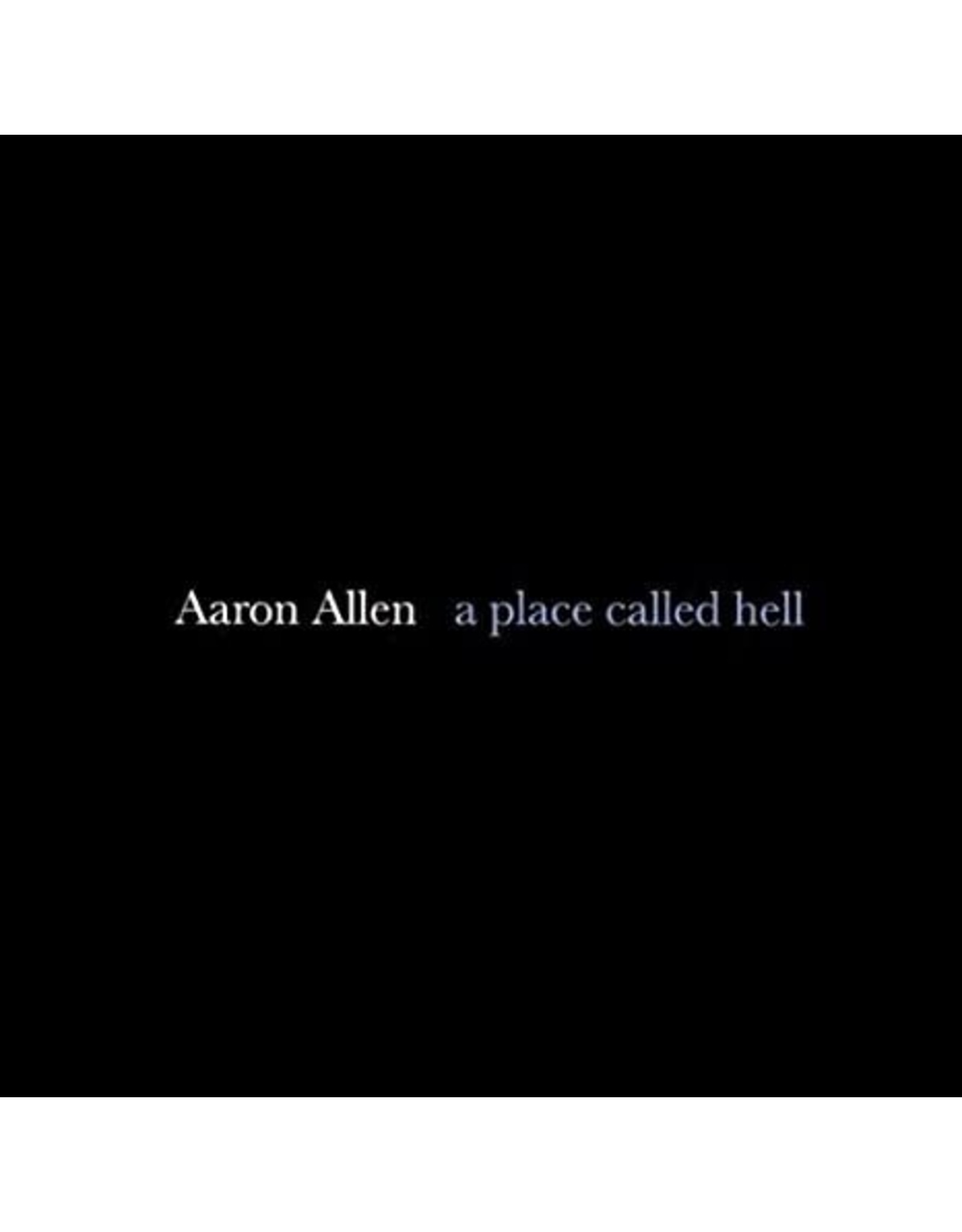 Allen, Aaron - A Place Called Hell CD