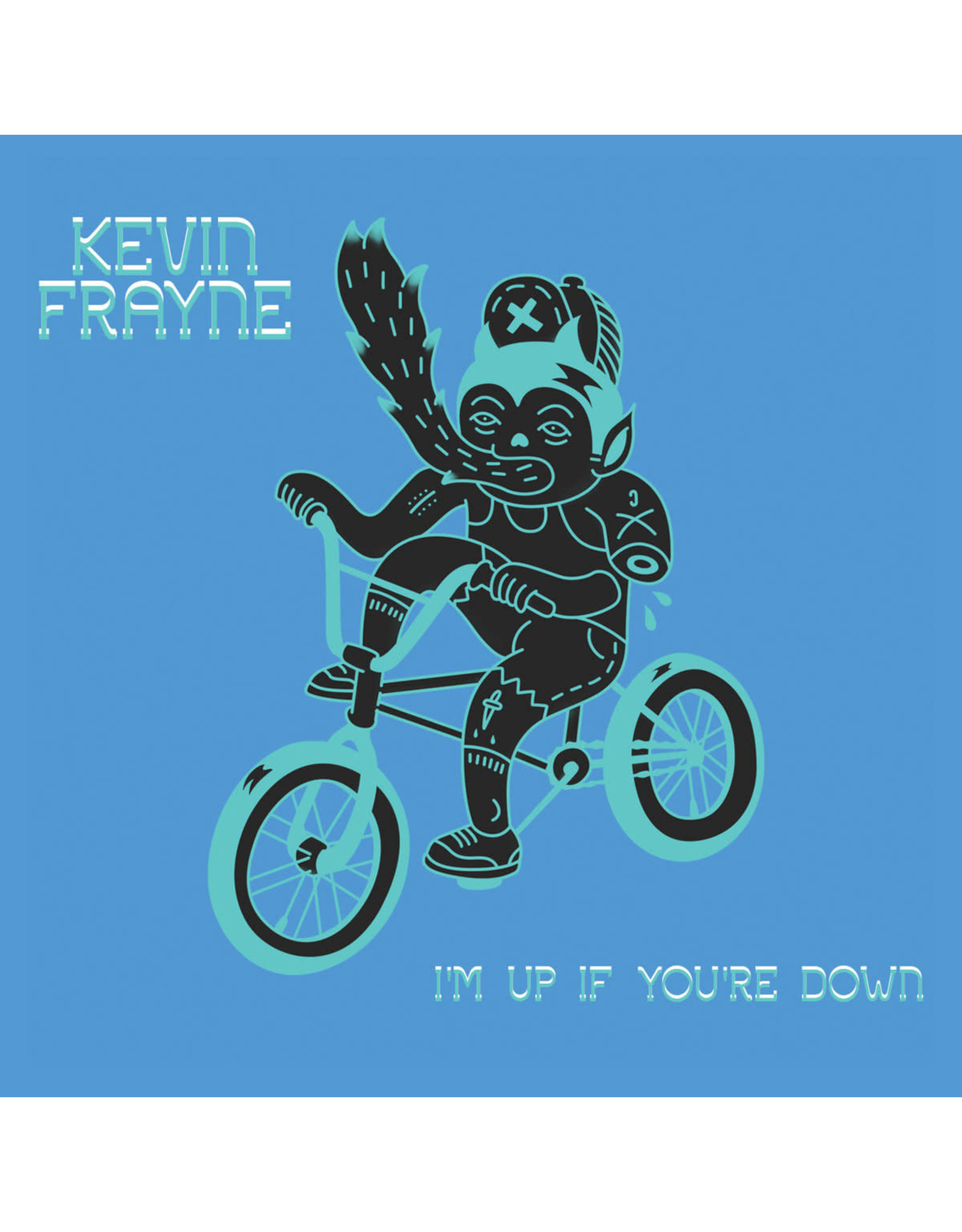 Frayne, Kevin - I'm Up if You're Down CD