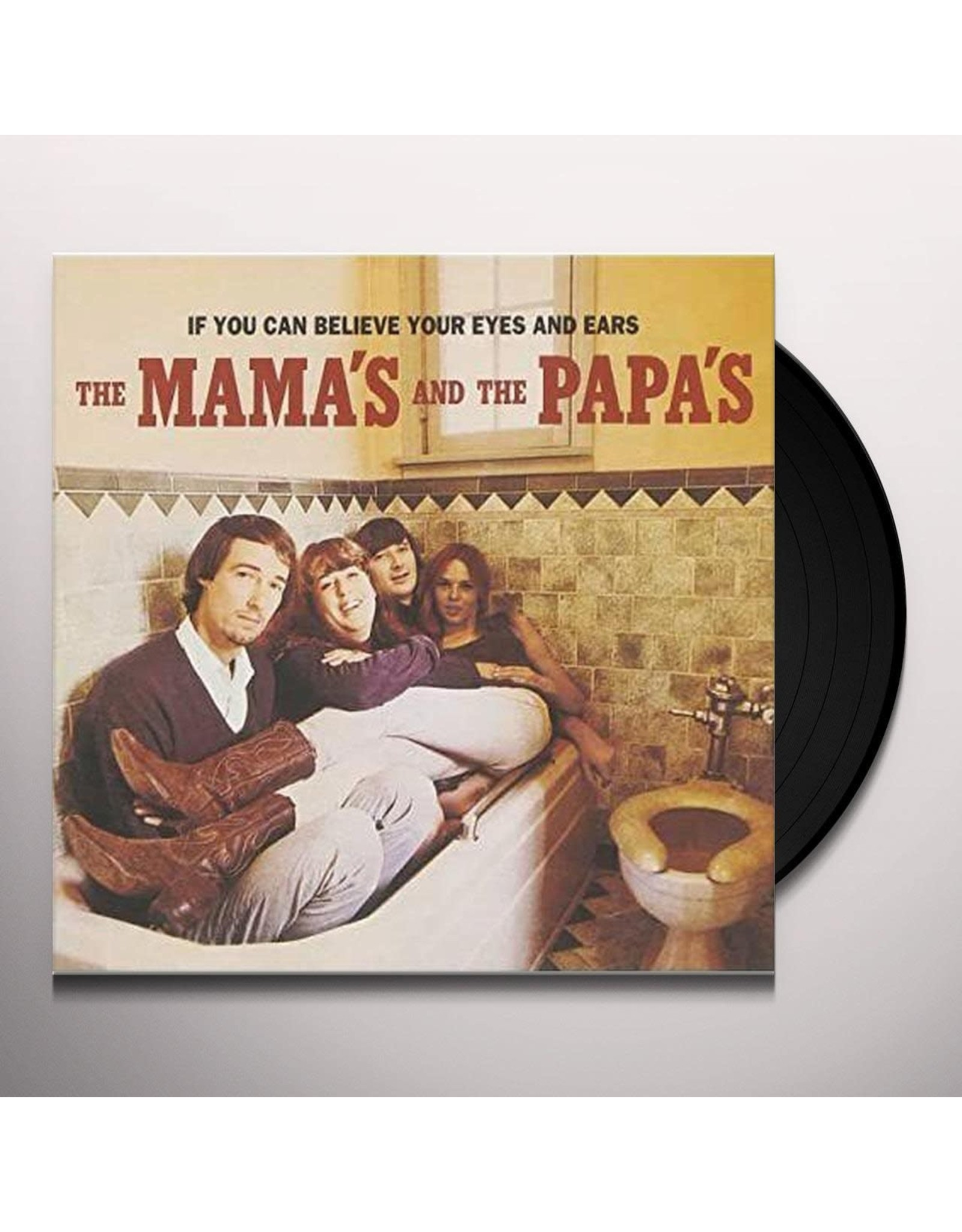 Mama's & Papa's - If You Can Believe Your Eyes and Ears LP