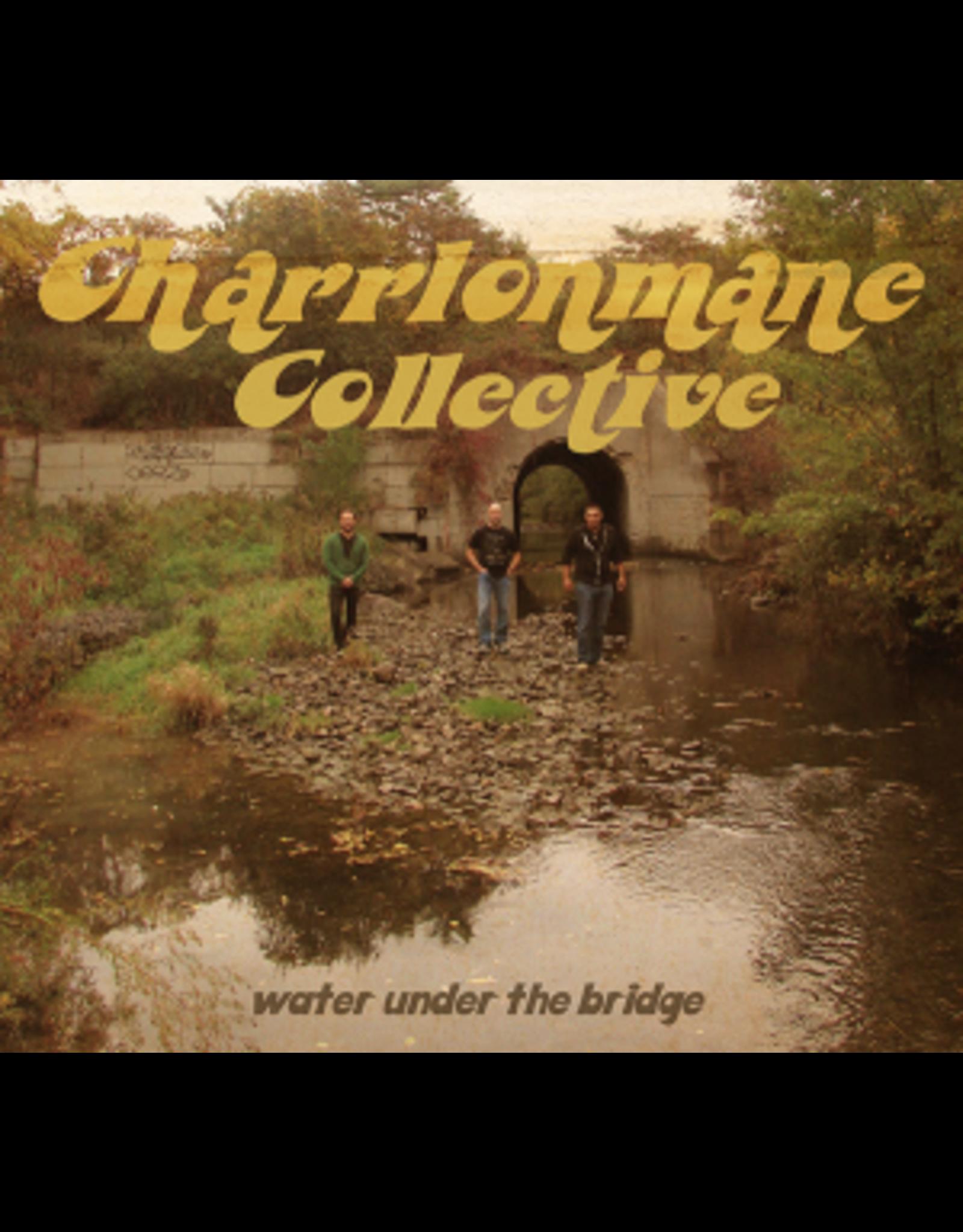 Charrlonmane Collective - Water Under The Bridge CD