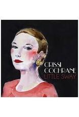 Cochrane, Crissi - Little Sway CD