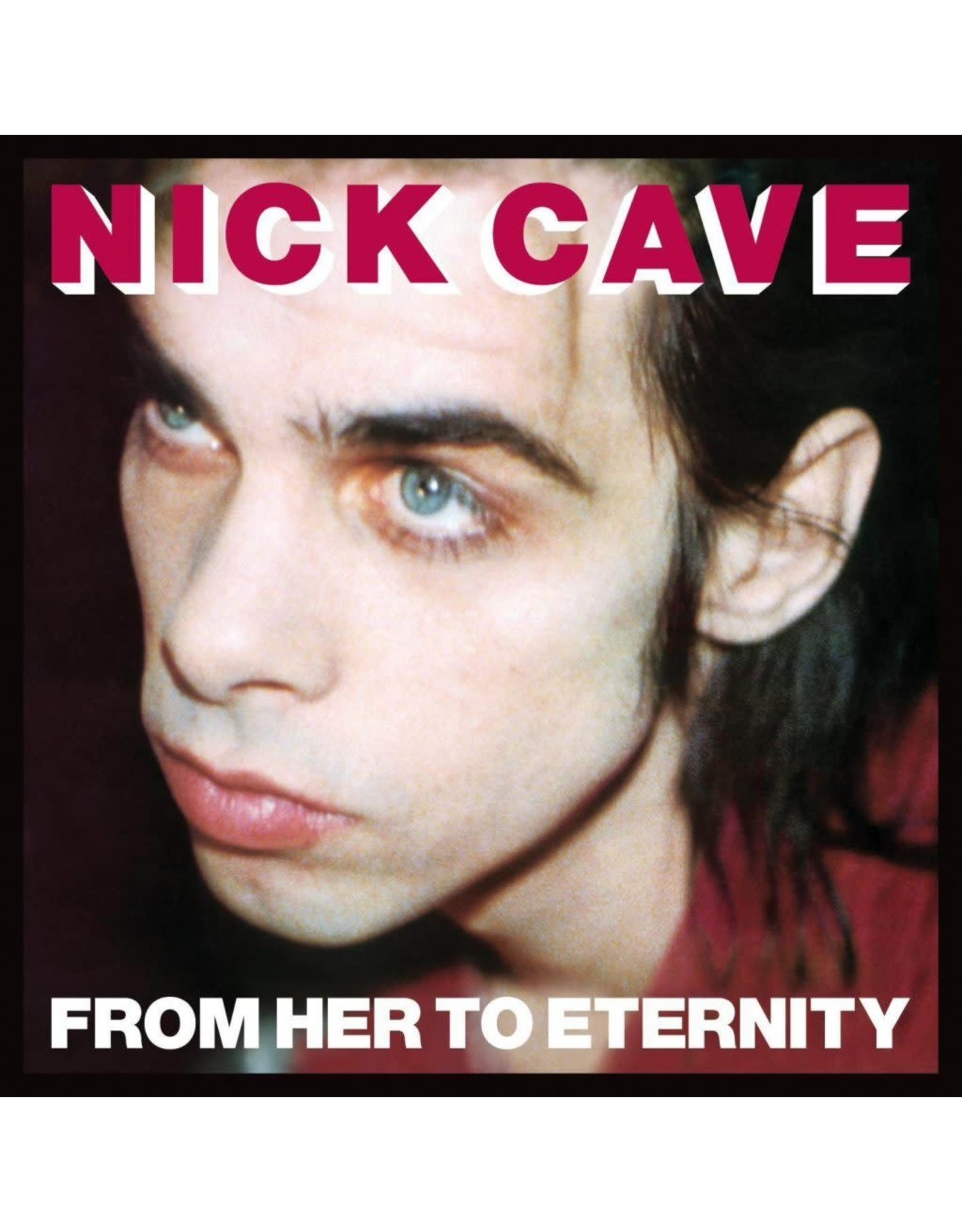 Cave, Nick - From Her To Eternity  LP