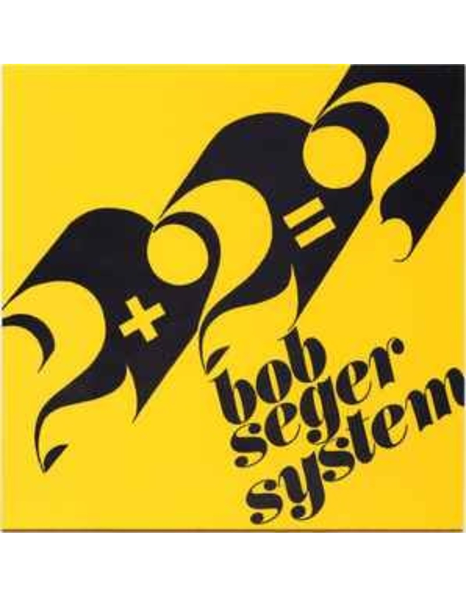 "Bob Seger System -  2+ 2 + ?   7""  (yellow vinyl)"
