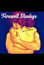 Farewell Stanleys - Good Company CD