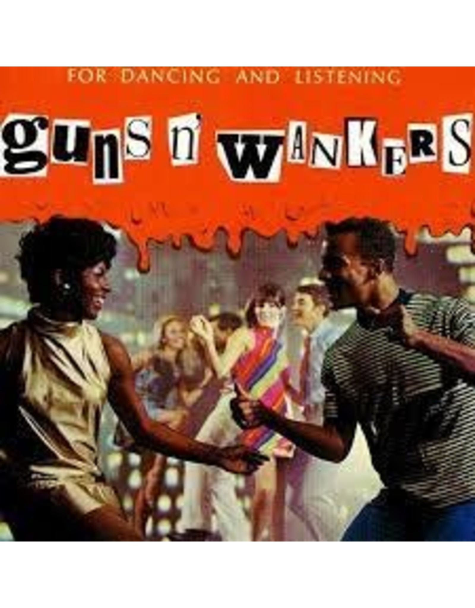 Guns 'n' Wankers - For Dancing And Listening (EP) 10""