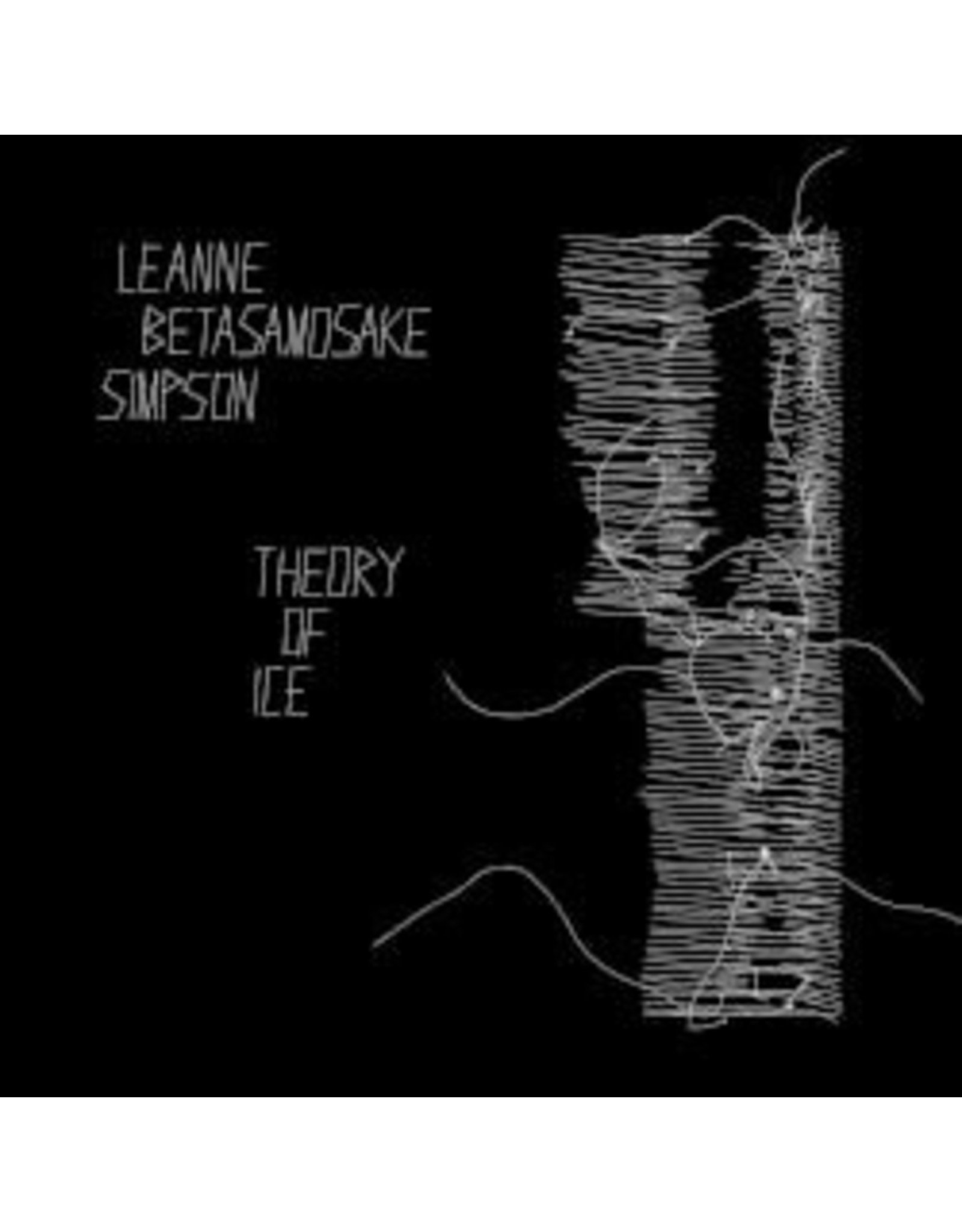Betasamosake Simpson, Leanne - Theory Of Ice LP