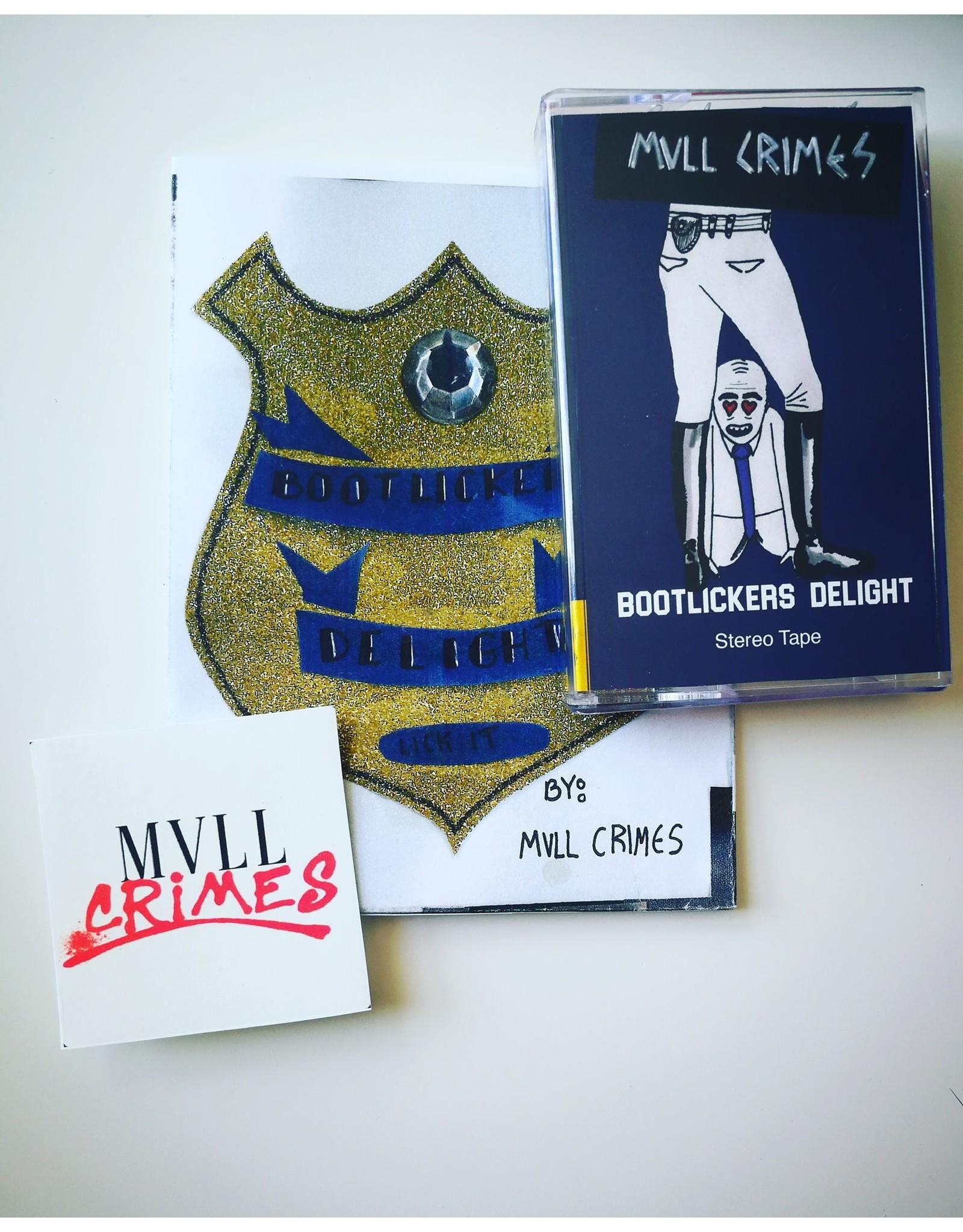 Mvll Crimes - Bootlicker's Delight CASS