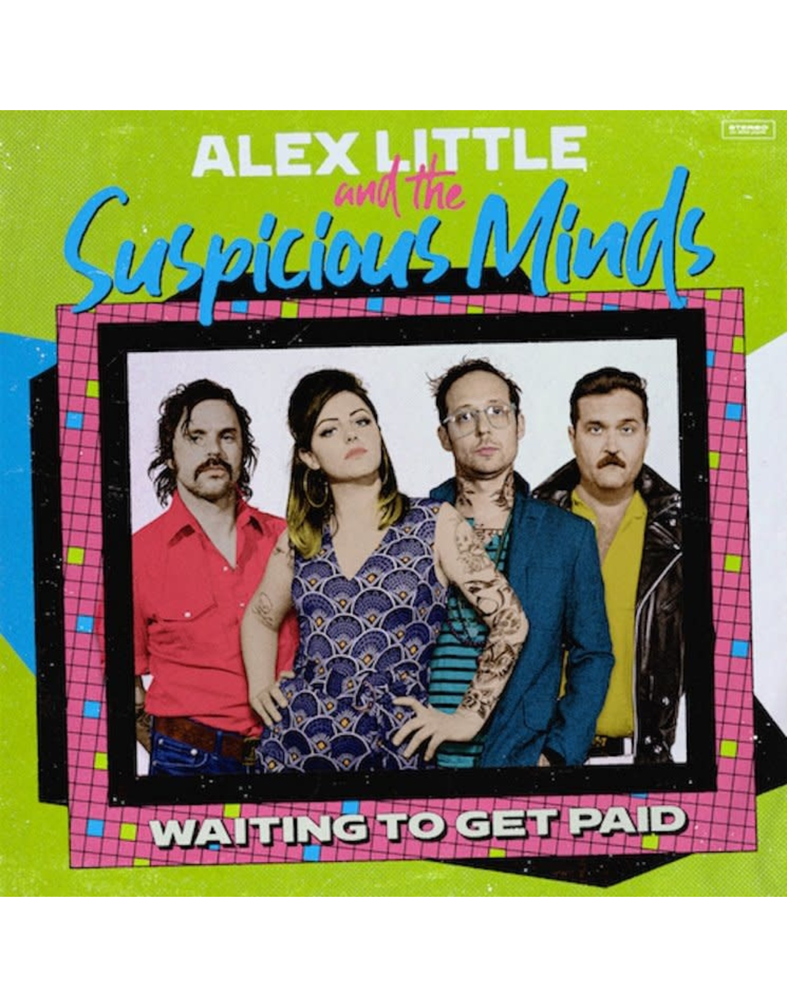Little, Alex And Suspicious Minds - Waiting To Get Paid LP