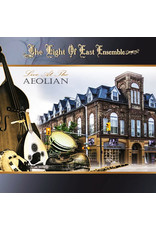 Light of East Ensemble, The - Live At The Aeolian CD