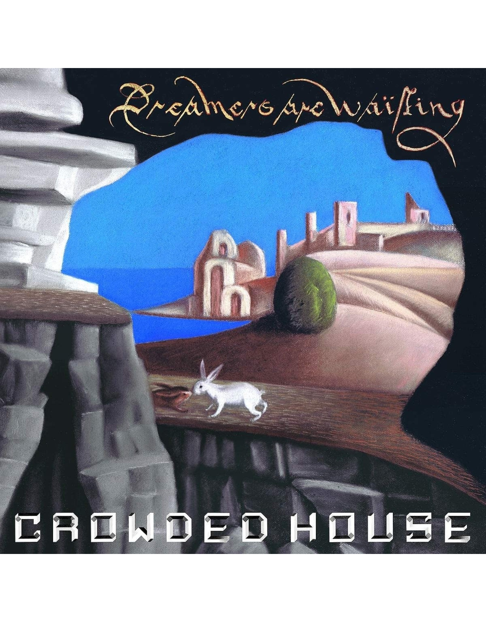 Crowded House - Dreamers Are Waiting LP