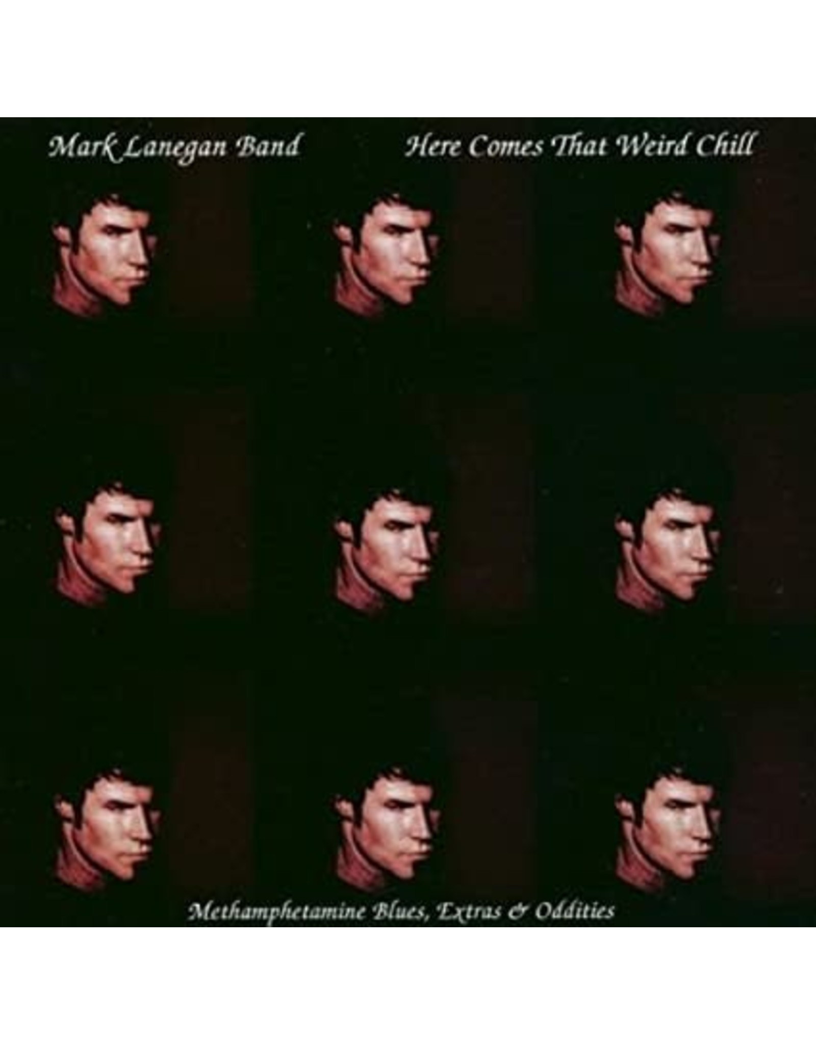 Lanegan, Mark Band - Here Comes That Weird Chill LP (RSD '21 Exclusive)