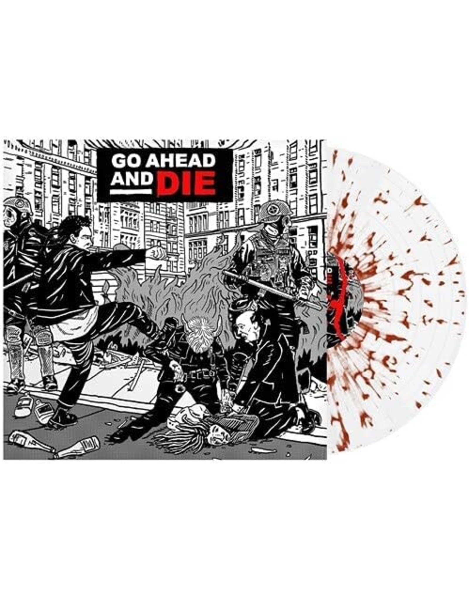 Go Ahead And Die - Go Ahead And Die LP (Clear with red splatter)