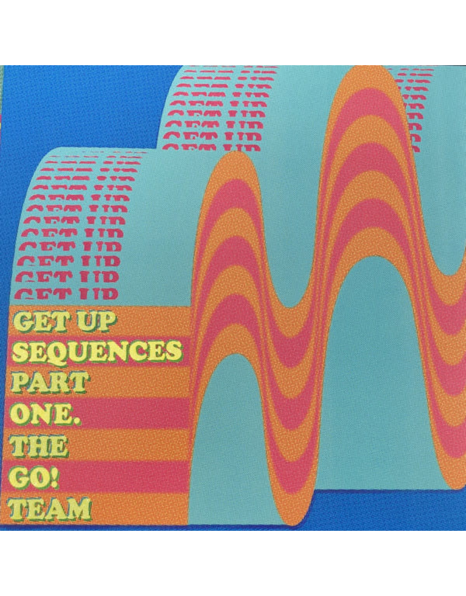 Go! Team, The - Get Up Sequences Part One LP
