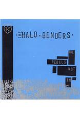 Halo Benders - The Rebels Not In LP
