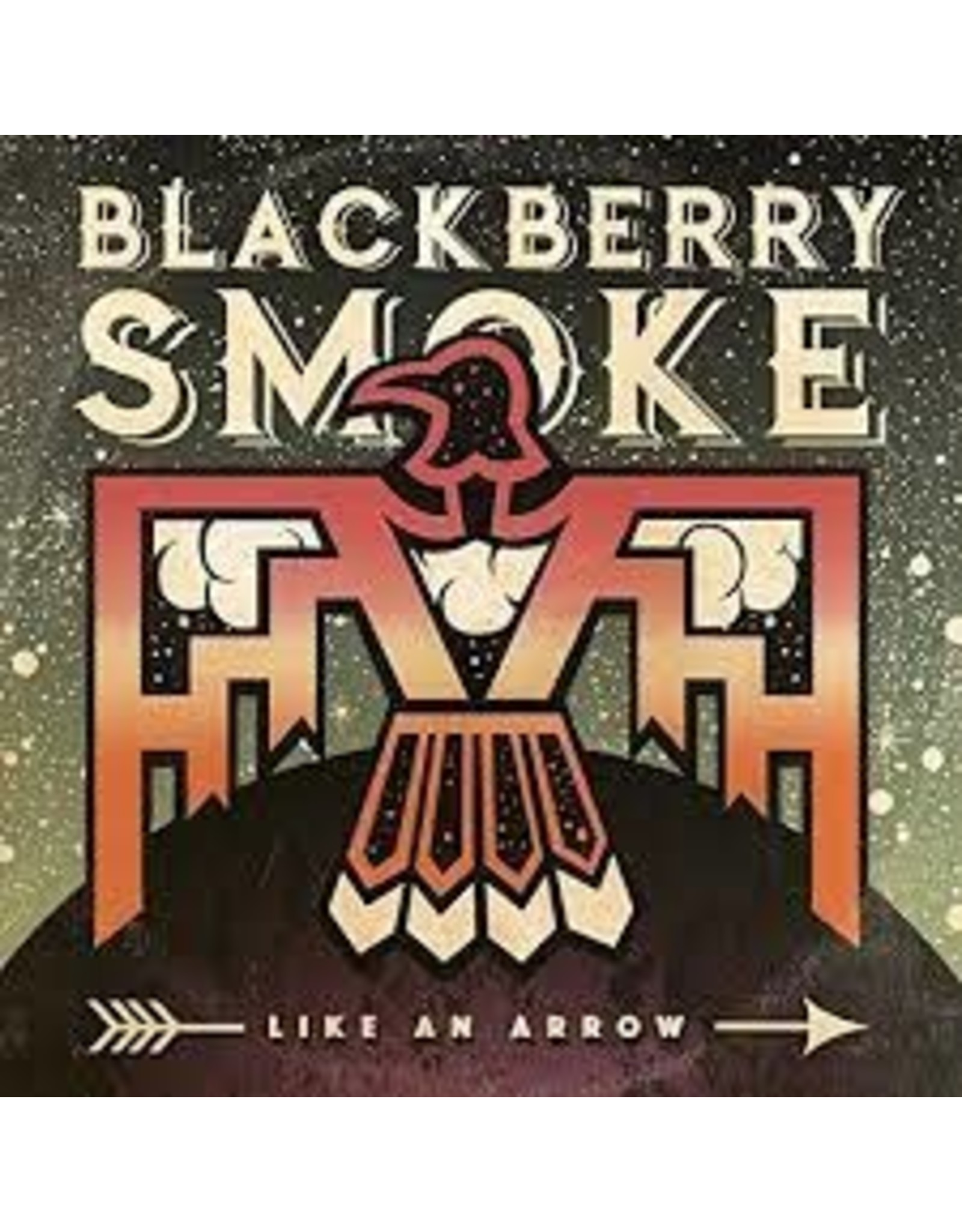 Blackberry Smoke  - Like An Arrow CD