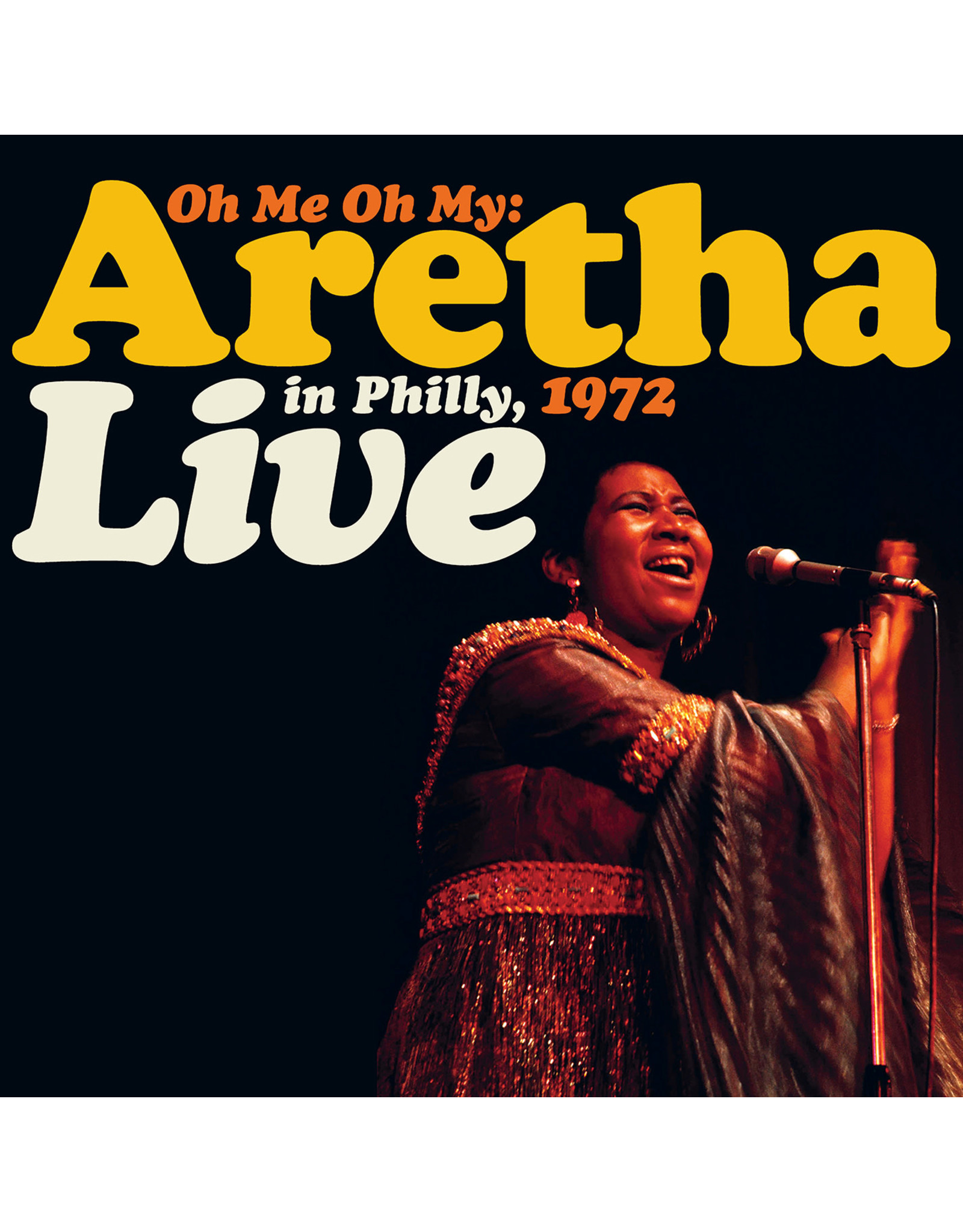 Franklin, Aretha - Oh Me Oh My: Aretha Live In Philly, 1972 2LP (RSD Orange/Yellow vinyl)