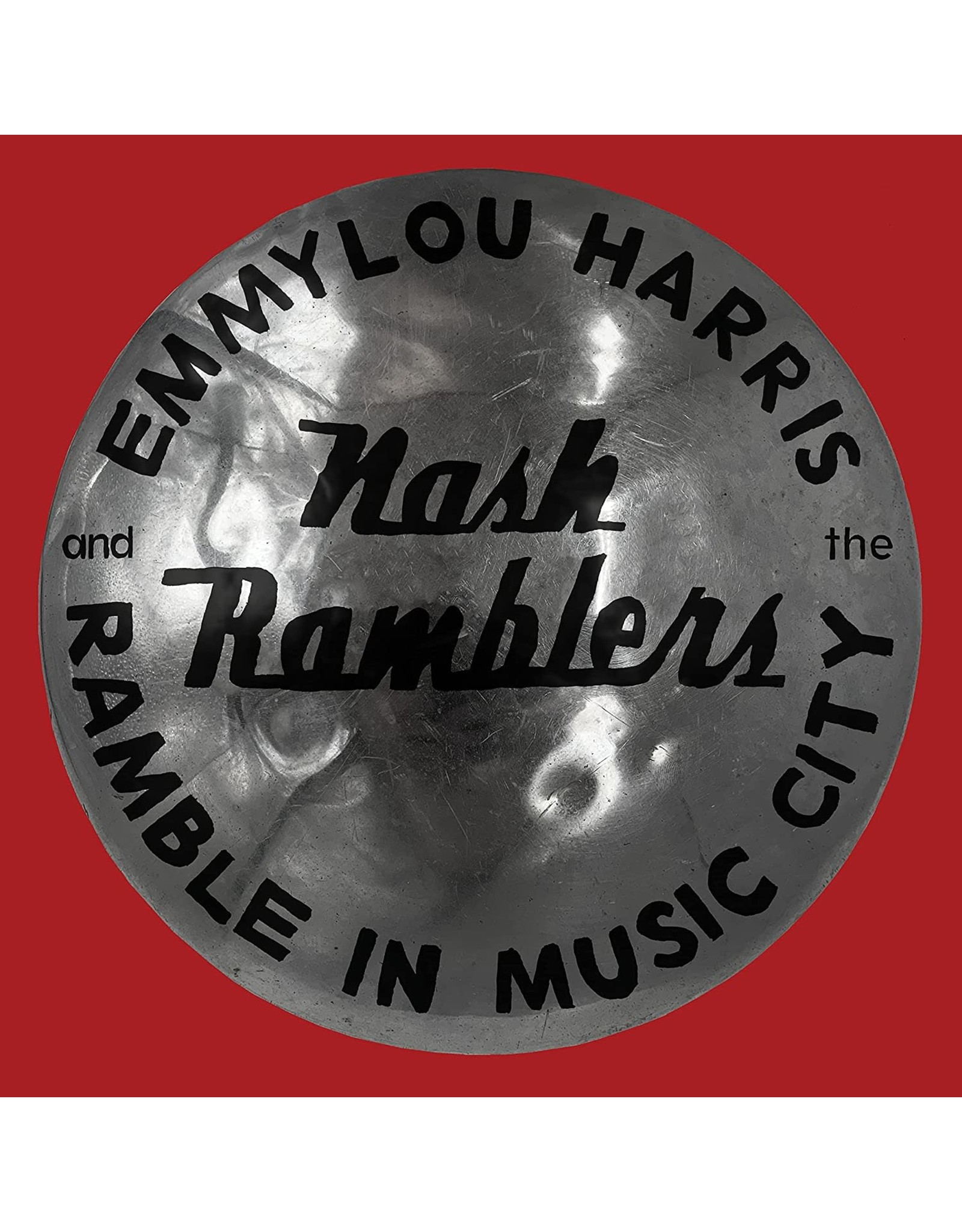 Harris, Emmylou & The Nash Ramblers - Ramble in Music City CD