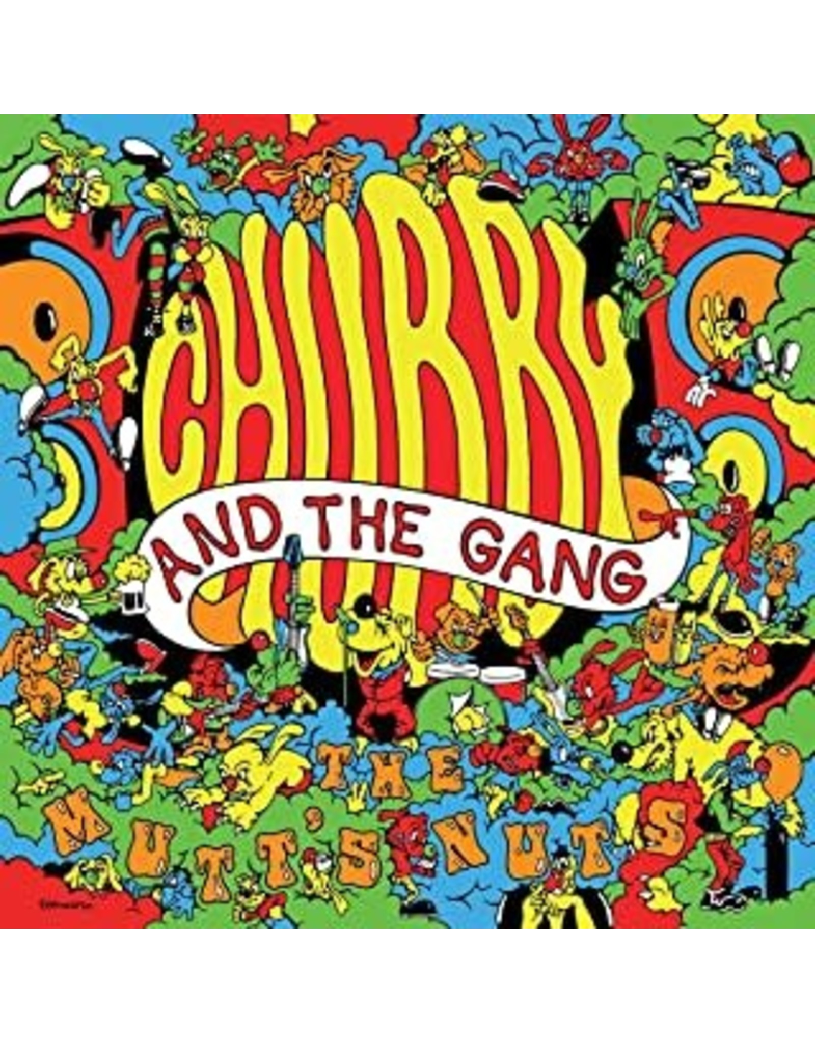 Chubby and The Gang - Mutts Nutts ORANGE TRANSLUCENT LP