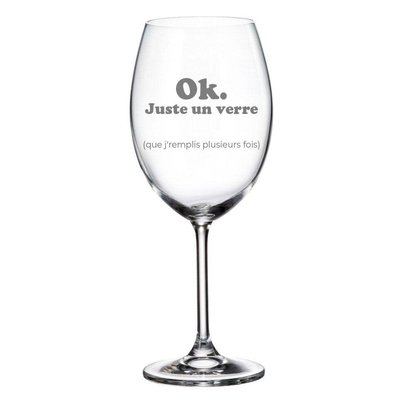 Verre à vin Ok juste un verre