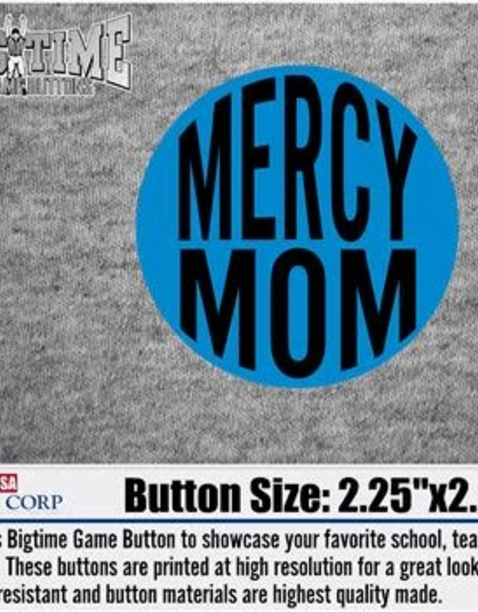 Mercy MOM Button