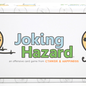 Joking Hazard by Cyanide & Happiness