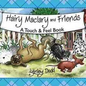 Hairy Maclary & Friends: Touch & Feel Book