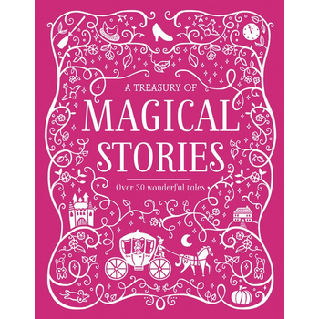 A TREASURY OF MAGICAL STORIES