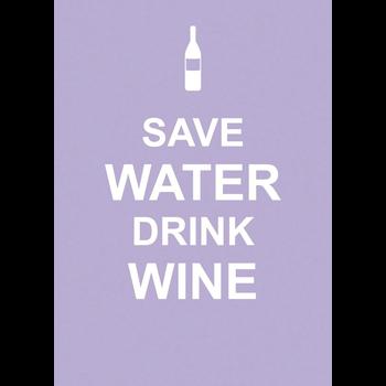 Save Water Drink Wine / EDITORS SUMMERSDALE