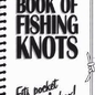 Waterproof Book Of Fishing Knots, The