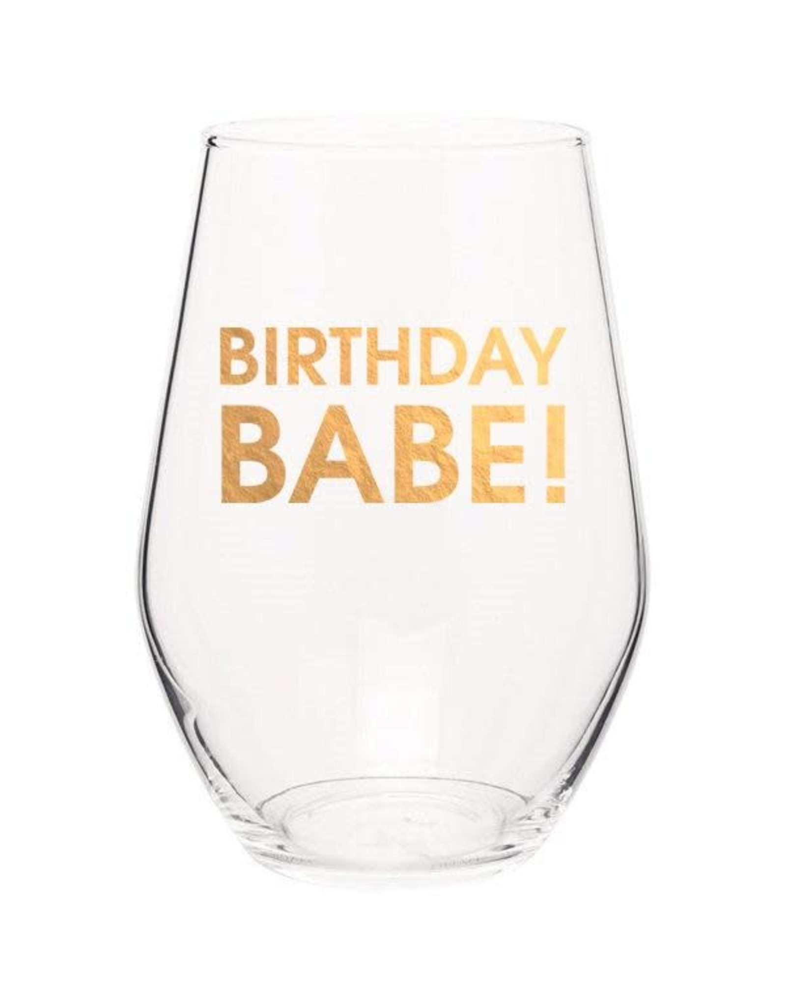 Chez Gagne Birthday Babe - Wine Glass