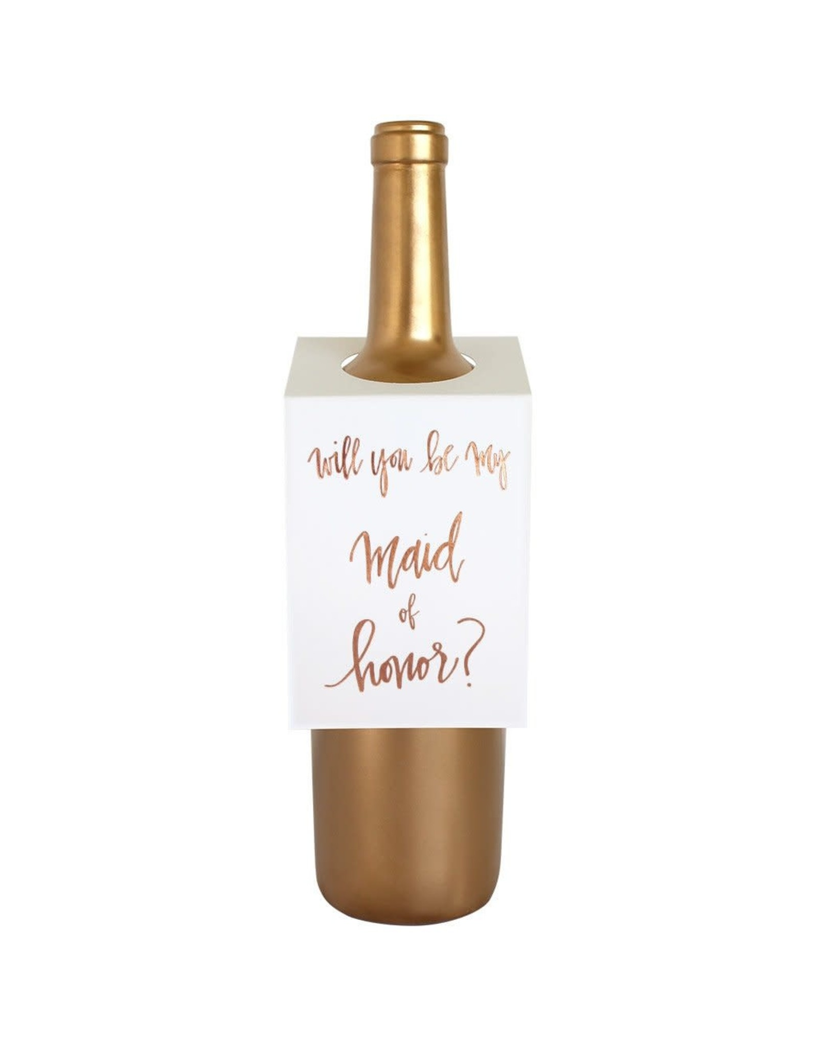 Chez Gagne Will You Be My Maid of Honor - Wine & Spirit Tag
