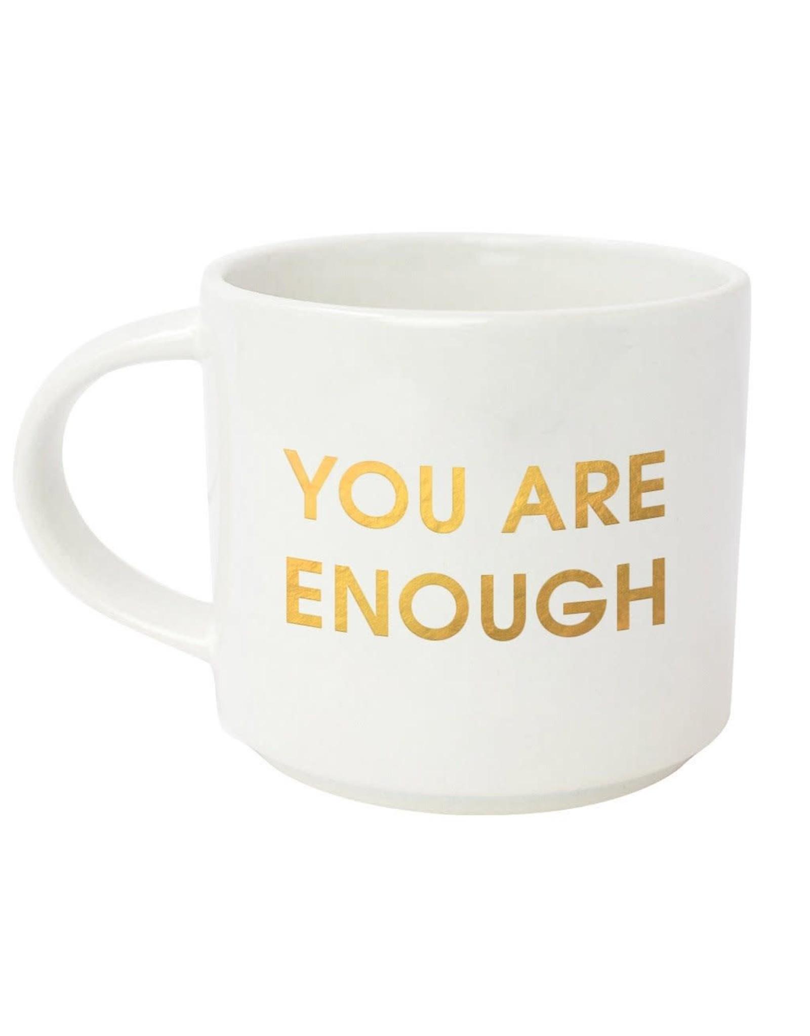 Chez Gagne You Are Enough - Mug